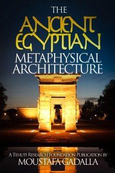 L'antica architettura metafisica egizia