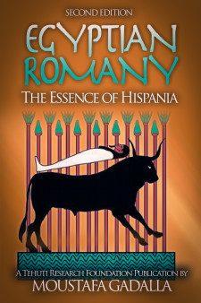 Romany egiziano: l'essenza della Hispania, 2a ed.